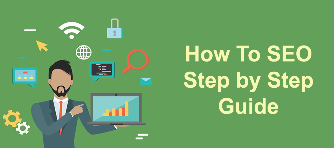 Step by Step Guide to SEO